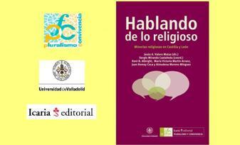 """""""Hablando de lo religioso. Minorías religiosas en Castilla y León"""""""
