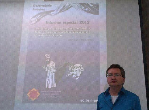 Informe general anual y el Informe sobre incidencias e islamofobia referidos al año 2012