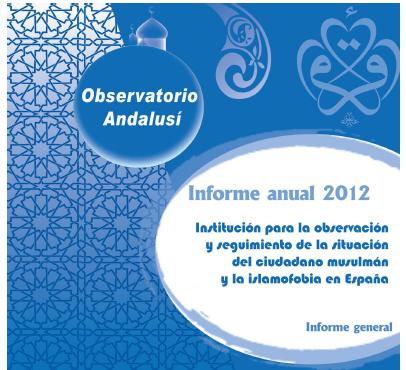 Islamofobia: Informe de incidencias y barómetro de 2012