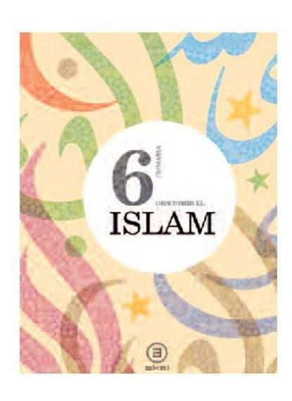 Descubrir el islam : proyecto cultural y educativo