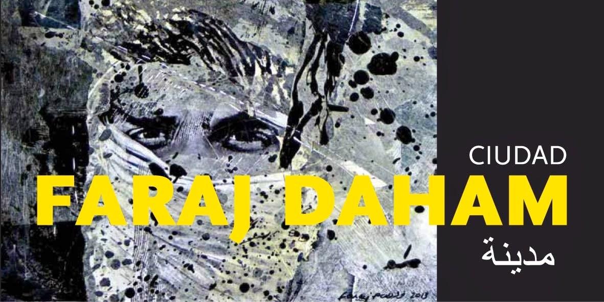 """Invitación a la inauguración de la exposición """"Ciudad"""", de Faraj Daham"""
