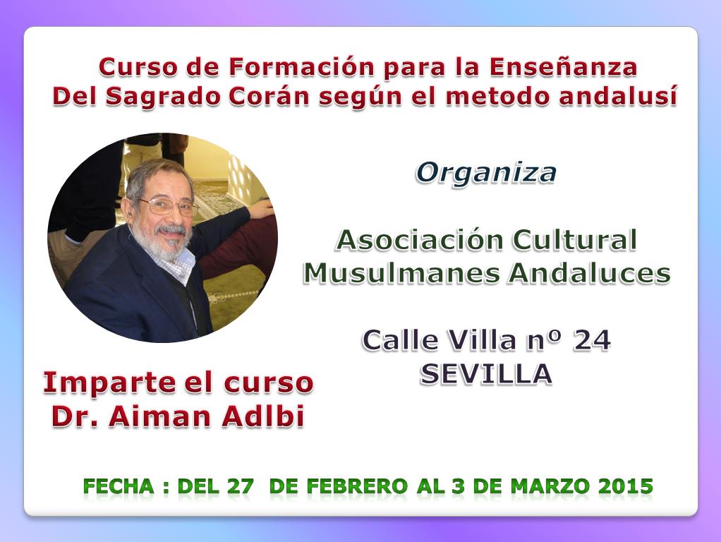 Sevilla acoge el Curso de Formación para profesores, según el método andalusí