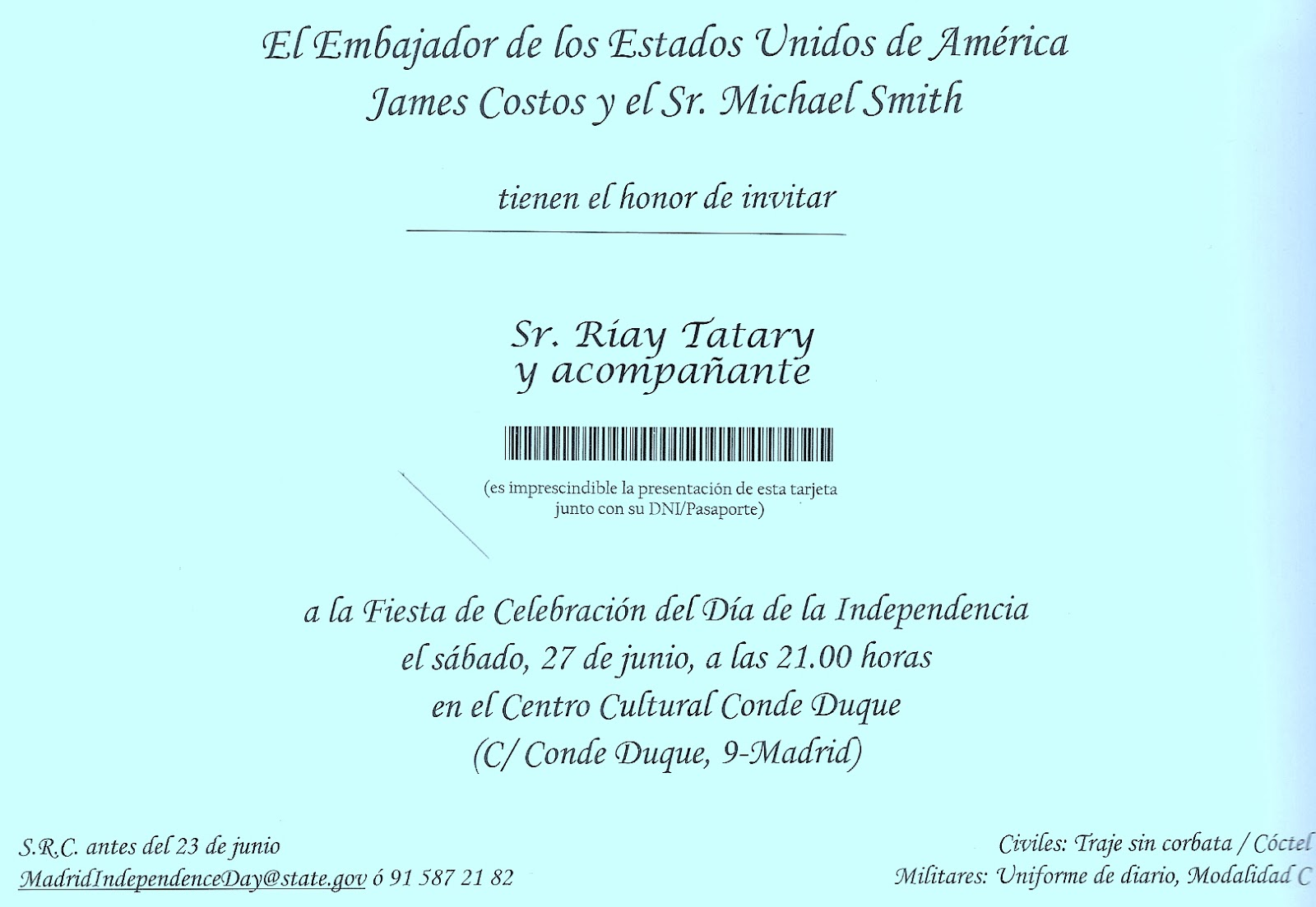 Tatary invitado a la Fiesta de Celebración del Día de la Independencia de Los Estados Unidos